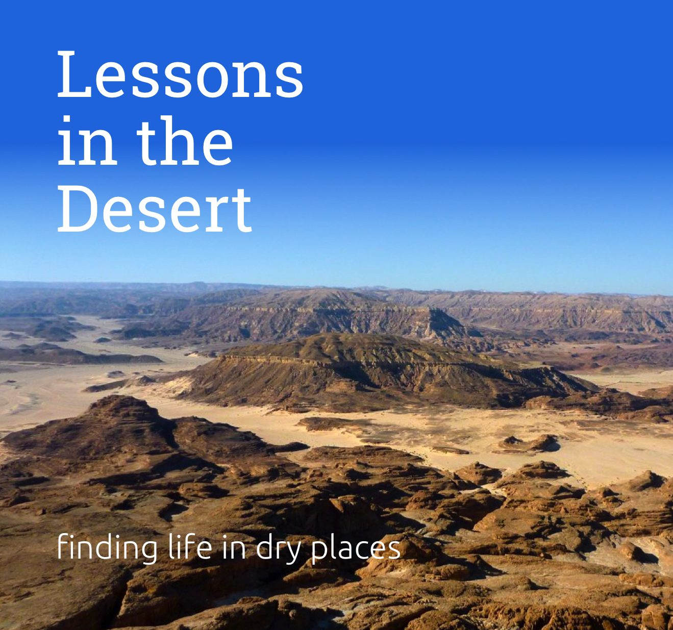Lessons in the Desert – Mountain Climbing 2
