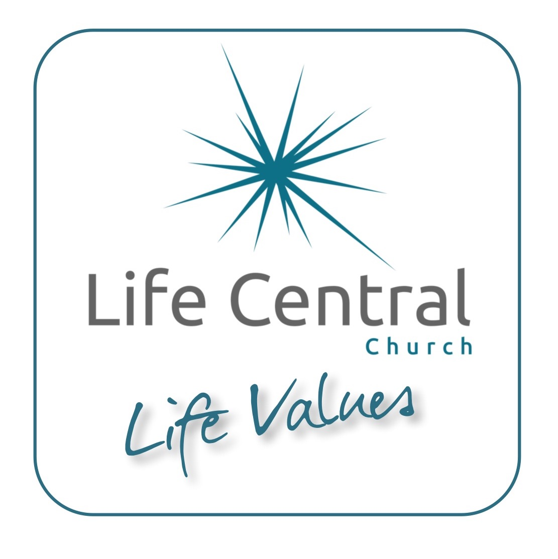 Life Values – Redeemed and Restored