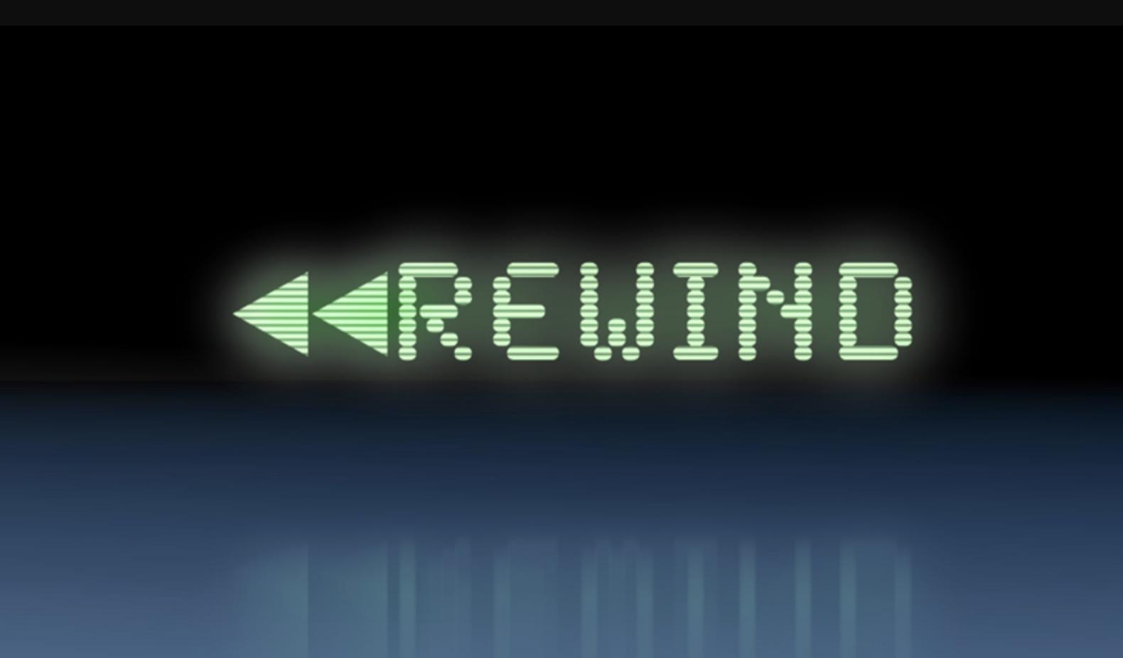 REWIND <<